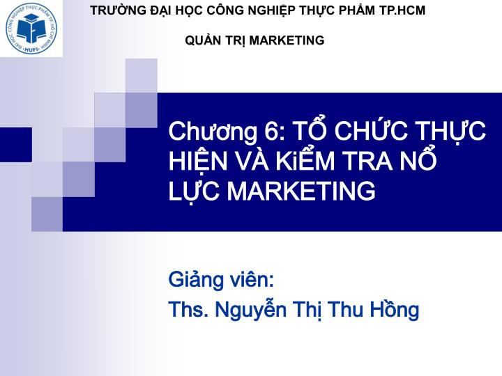 Ch ng 6 t ch c th c hi n v ki m tra n l c marketing