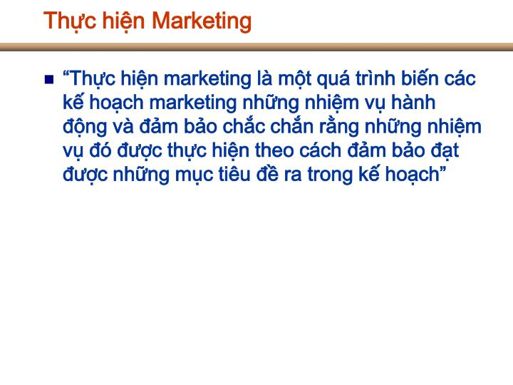 Thực hiện Marketing