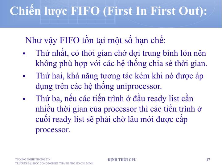 Chiến lược FIFO (First In First Out):