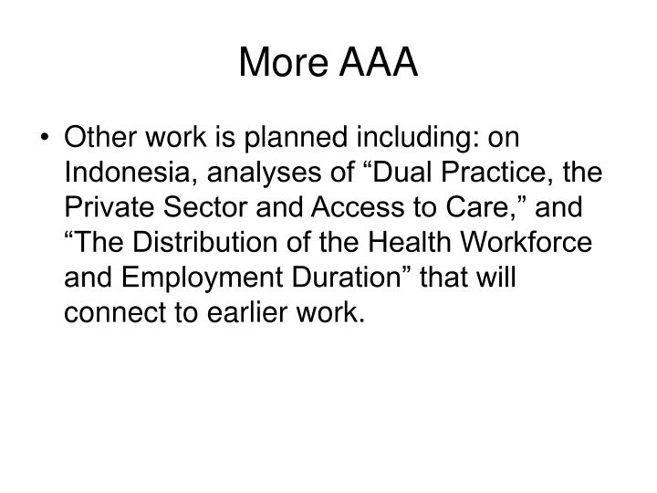 More AAA