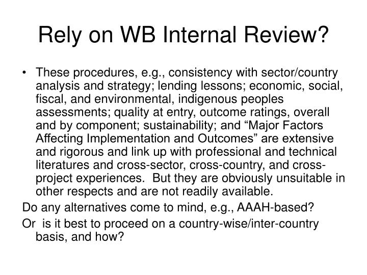 Rely on WB Internal Review?