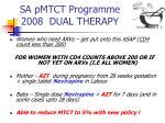 sa pmtct programme 2008 dual therapy
