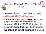 the new revised pmtct policy 2008