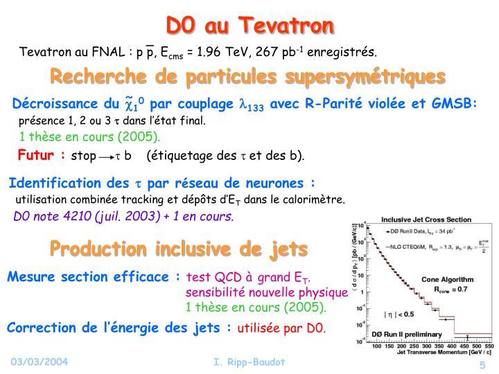 Tevatron au FNAL : p p, E