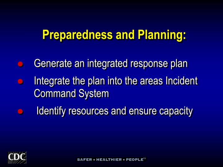 Preparedness and Planning:
