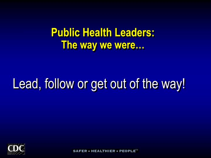 Public Health Leaders:
