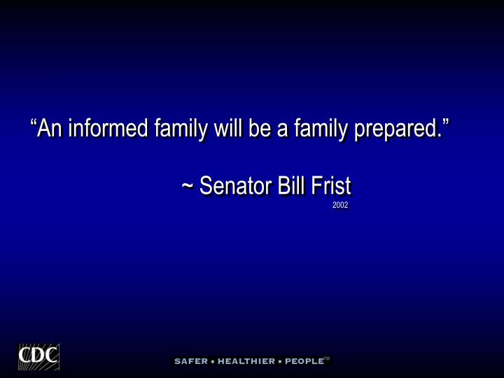 """An informed family will be a family prepared."""