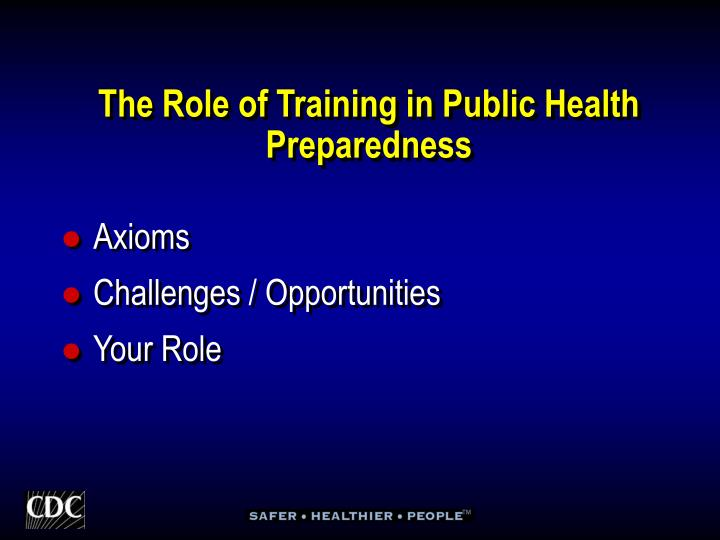 The Role of Training in Public Health Preparedness