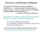eye as an evolutionary challenge