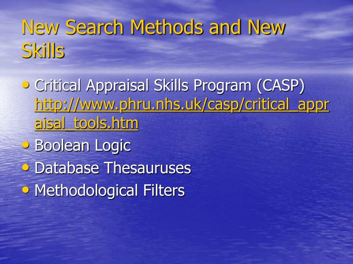New Search Methods and New Skills