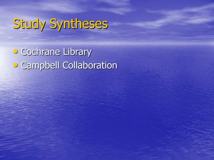 Study Syntheses