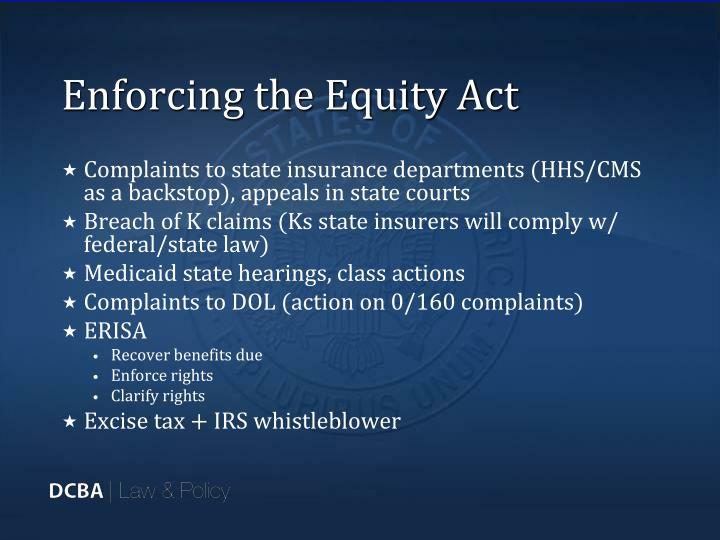 Enforcing the Equity Act