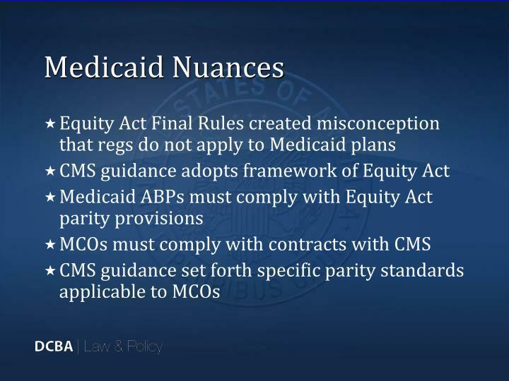 Medicaid Nuances
