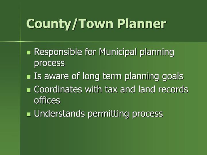County/Town Planner