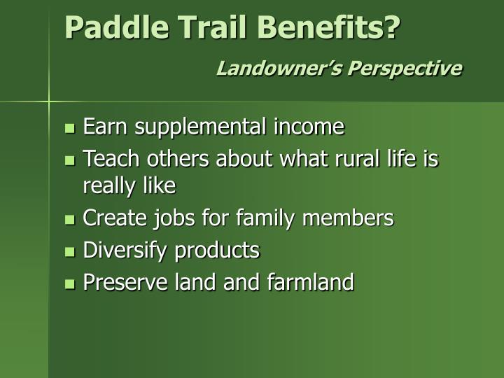 Paddle Trail Benefits?
