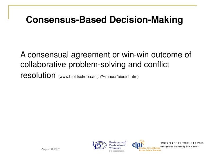 Consensus-Based Decision-Making