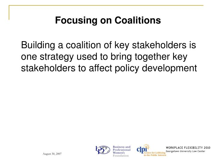 Focusing on Coalitions