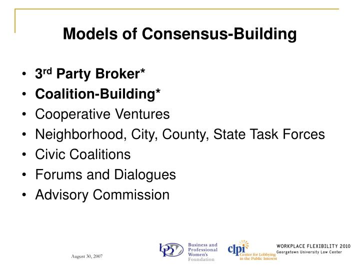 Models of Consensus-Building