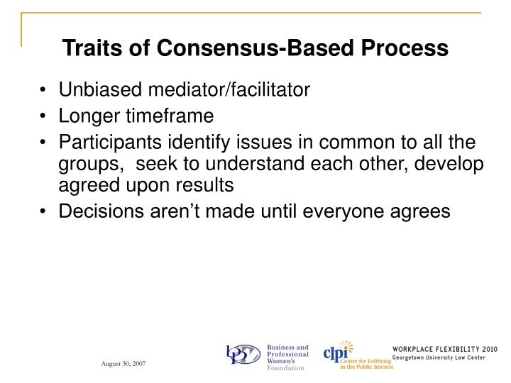 Traits of Consensus-Based Process