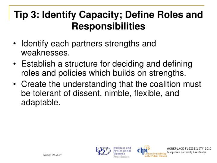 Tip 3: Identify Capacity; Define Roles and Responsibilities