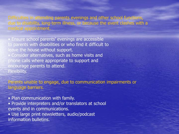 Difficulties in attending parents evenings and other school functions,