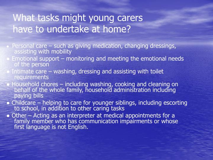 What tasks might young carers