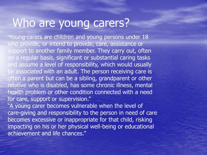 Who are young carers?
