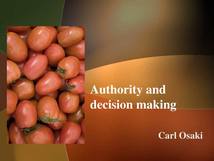 Authority and decision making