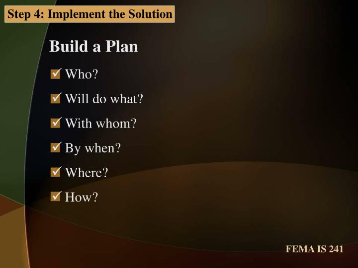 Step 4: Implement the Solution