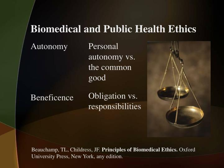 Biomedical and Public Health Ethics