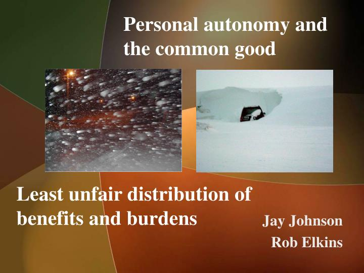 Personal autonomy and the common good