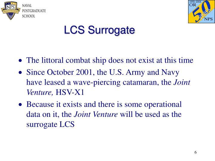 LCS Surrogate