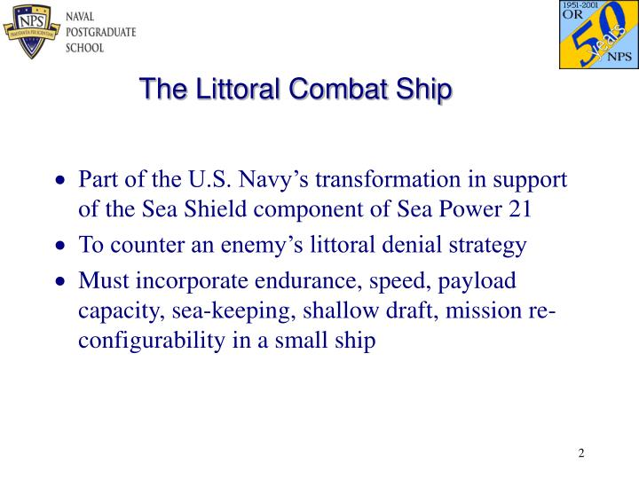 The Littoral Combat Ship