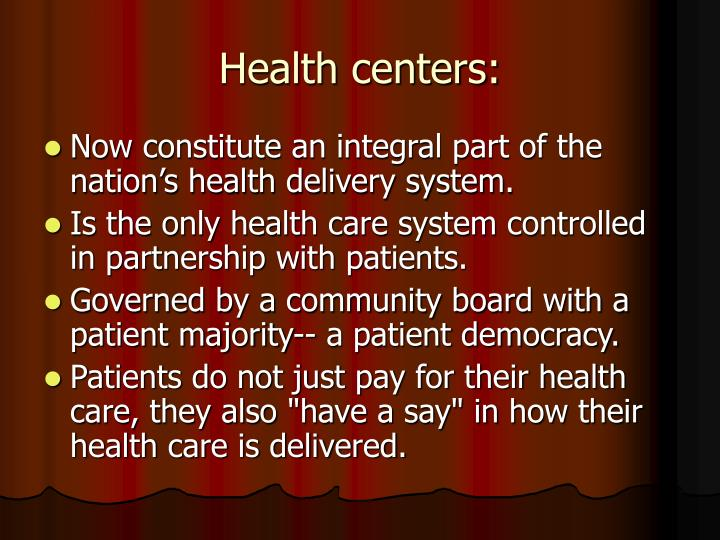 Health centers: