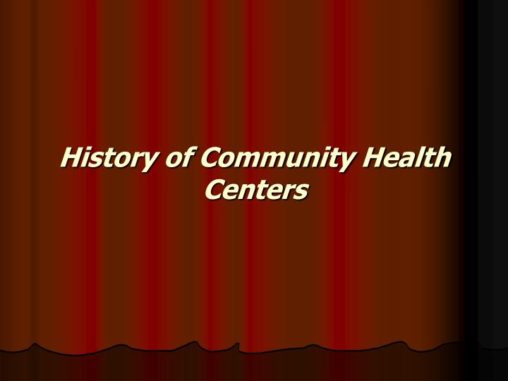 History of Community Health Centers