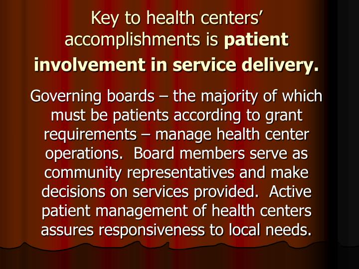 Key to health centers' accomplishments is