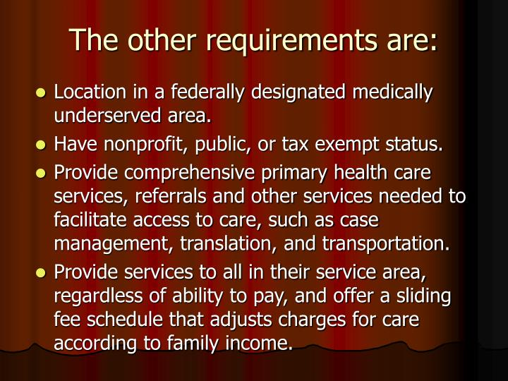 The other requirements are: