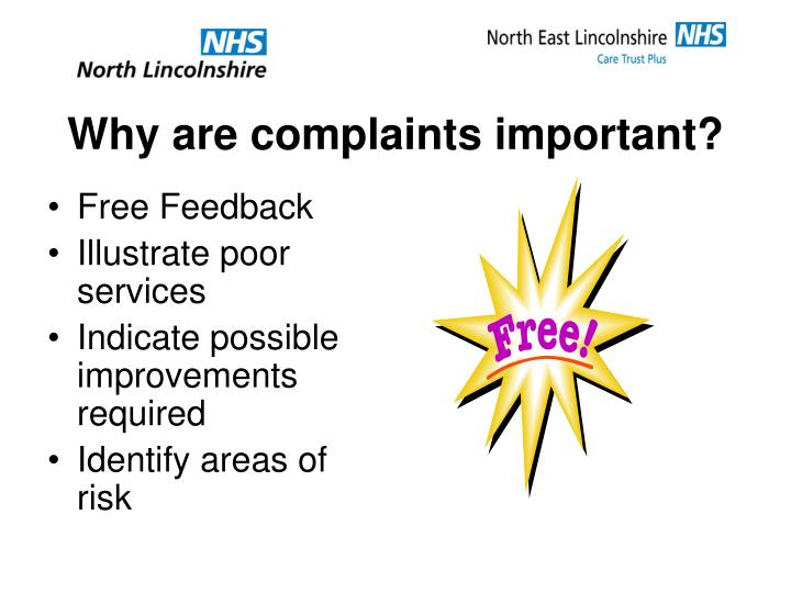 Why are complaints important?