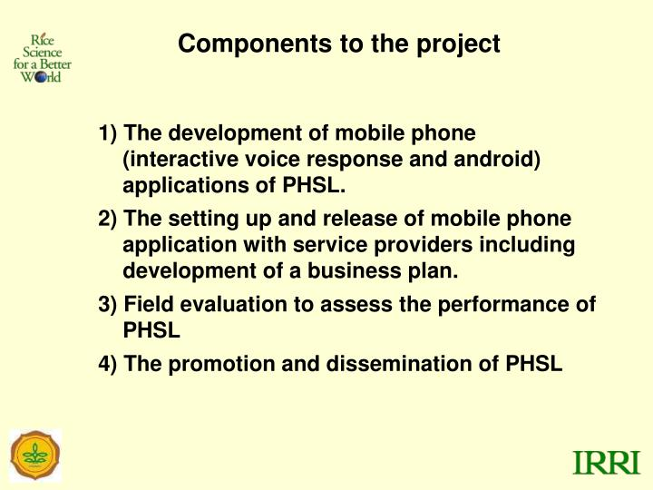 Components to the project