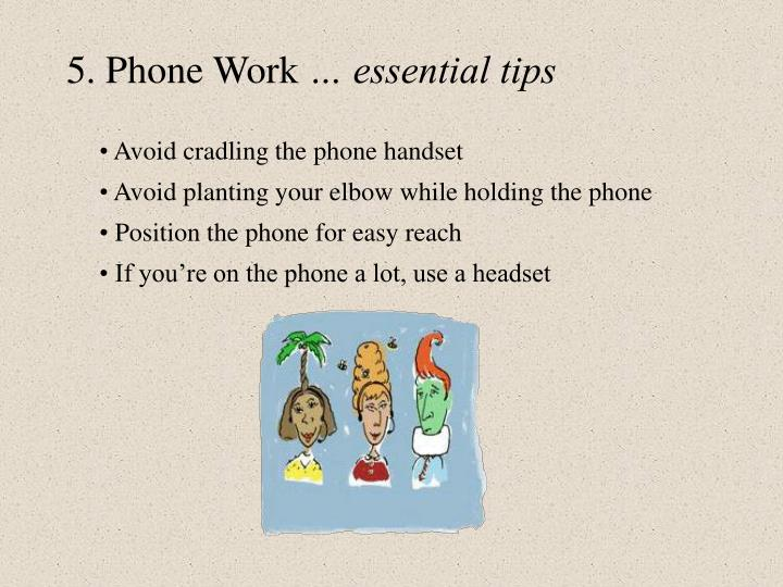 5 phone work essential tips