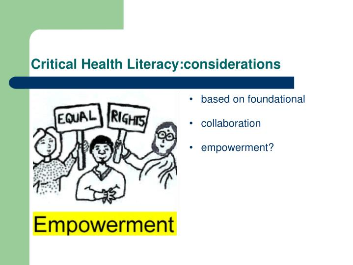 Critical Health Literacy:considerations