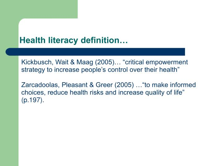 Health literacy definition…