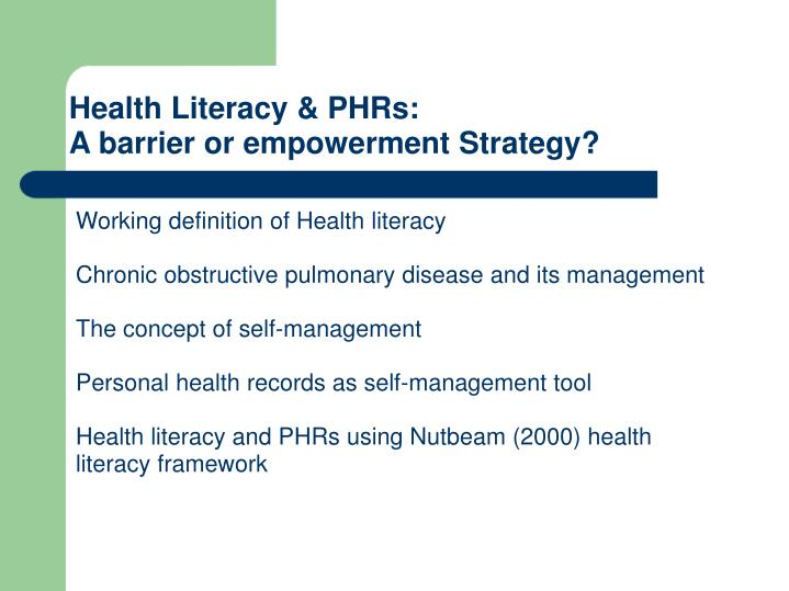 Health literacy phrs a barrier or empowerment strategy