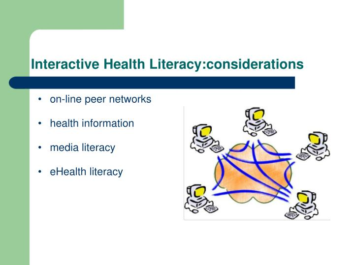 Interactive Health Literacy:considerations
