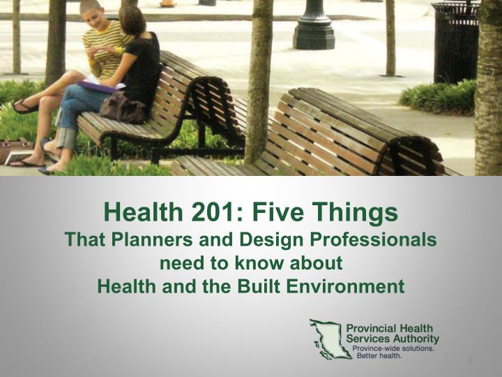 Health 201: Five Things
