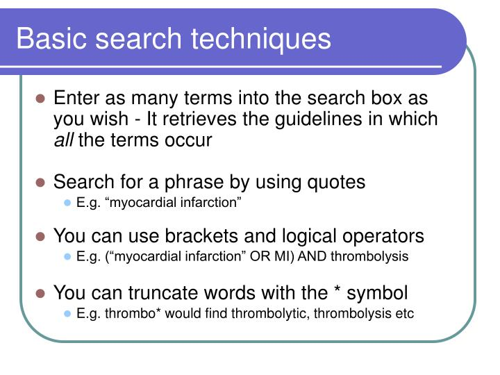 Basic search techniques