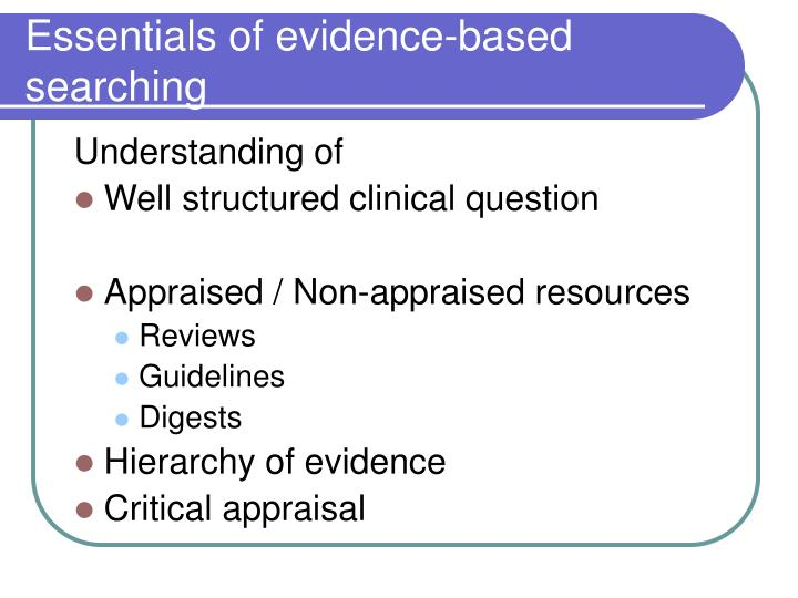 Essentials of evidence based searching