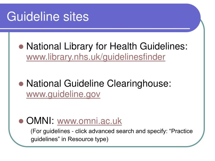 Guideline sites
