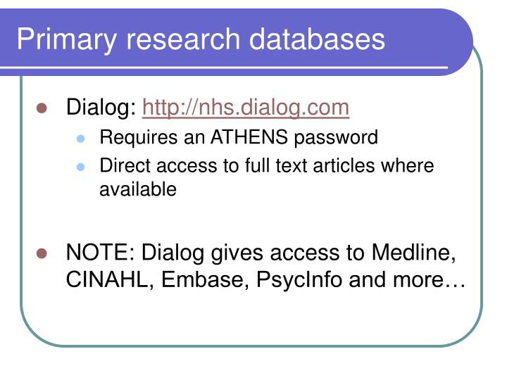 Primary research databases