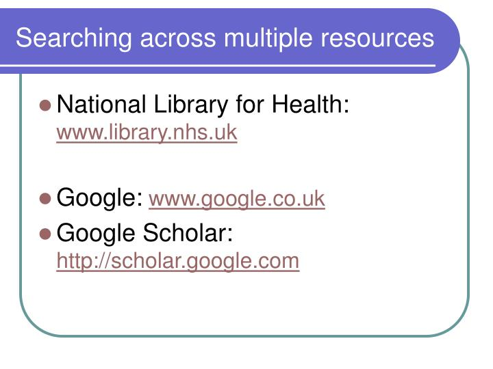 Searching across multiple resources